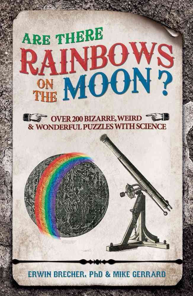 Are There Rainbows on the Moon? By Brecher, Erwin/ Gerrard, Mike